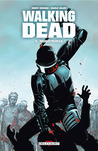 Walking Dead, #5: Monstrueux