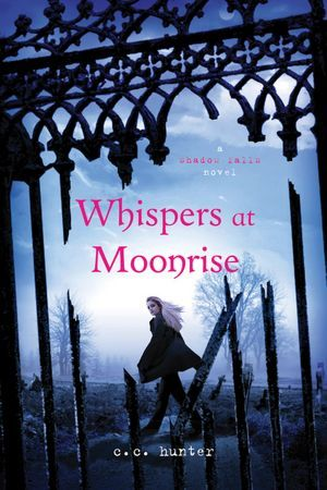 Whispers at Moonrise (Shadow Falls, #4)