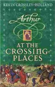 At the Crossing Places by Kevin Crossley-Holland