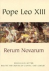 Rerum Novarum by Pope Leo XIII