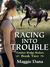 Racing into Trouble (Timber Ridge Riders, #2)
