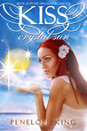 Kiss the Crystal Sun (Spellbound Trilogy, #2)