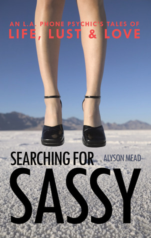 Searching for Sassy by Alyson Mead