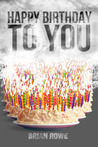 Happy Birthday to You (Birthday Trilogy, #3)