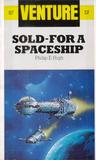 Sold-for a Spaceship (Venture Science Fiction, #7)