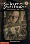 Dollhouse of the Dead by Kathryn Reiss