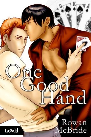 One Good Hand by Rowan McBride
