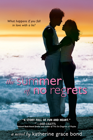 The Summer of No Regrets by Katherine Grace Bond
