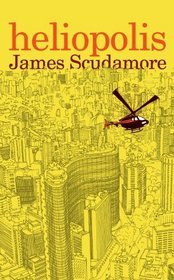 Heliopolis by James Scudamore