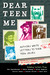 Dear Teen Me by Miranda Kenneally