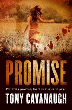 Promise by Tony Cavanaugh