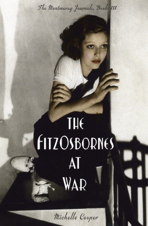 The FitzOsbornes at War (The Montmaray Journals, #3)