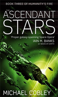 The Ascendant Stars by Michael Cobley