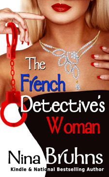 The French Detective's Woman by Nina Bruhns
