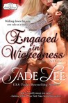 Engaged in Wickedness (Bridal Favors, #0.5)