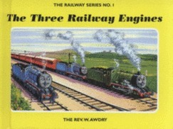 The Three Railway Engines by Wilbert Awdry