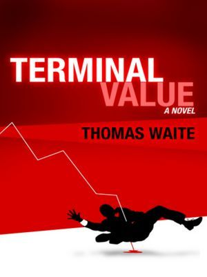 Terminal Value by Thomas Waite