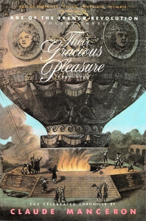 Their Gracious Pleasure, 1782-1785