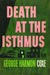 Death at the Isthmus
