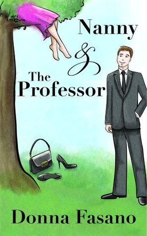 Nanny And The Professor by Donna Fasano