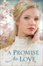 A Promise to Love by Serena B. Miller