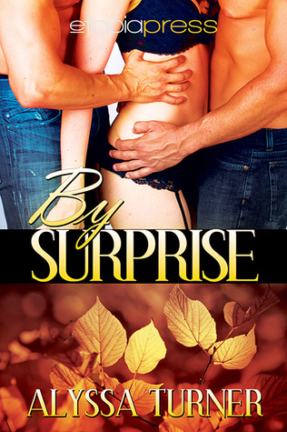 By Surprise by Alyssa Turner