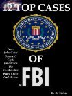 Top Cases of the FBI by R.J. Parker