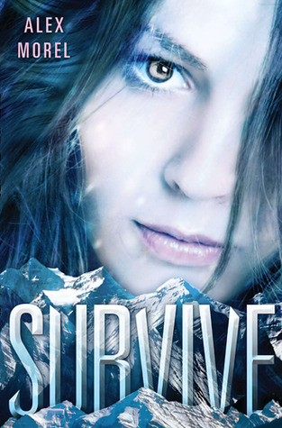 Survive by Alex Morel