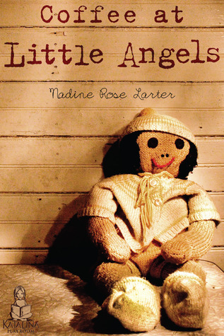 Coffee at Little Angels by Nadine Rose Larter