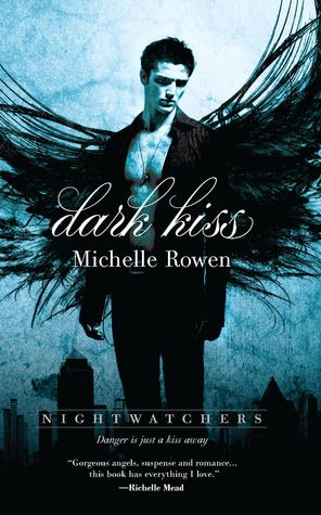 Dark Kiss by Michelle Rowen