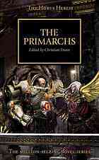 The Primarchs (The Horus Heresy, #20)