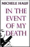 In the Event of my Death (Novella) - Michele Hauf