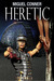 Heretic: The Dark Instinct Series Book 2