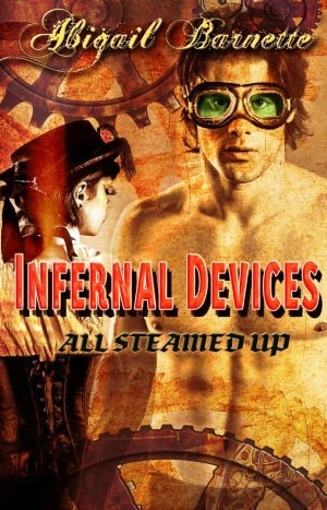 Infernal Devices (All Steamed Up, #1)