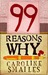 99 Reasons Why