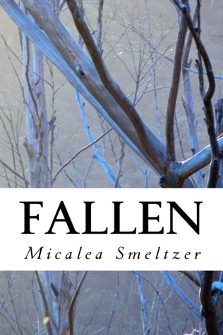 Fallen by Micalea Smeltzer