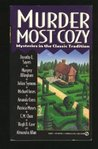 Murder Most Cozy: Mysteries in the Classic Tradition