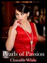 Pearls of Passion by Chantilly White