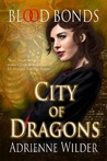 Blood Bonds (City of Dragons, #1)
