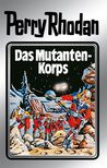 Das Mutanten-Korps by William Voltz