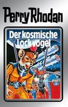 Der kosmische Lockvogel by William Voltz