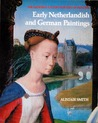 Early Netherlandish and German Paintings by Alistair Smith