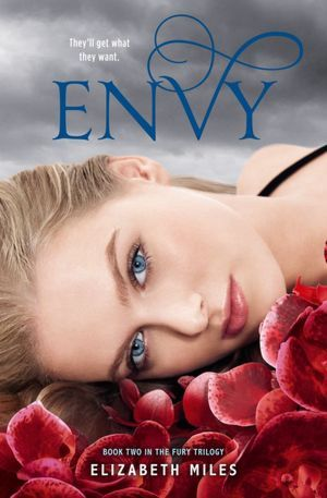Envy by Elizabeth  Miles