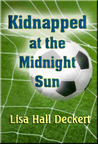 Kidnapped at the Midnight Sun