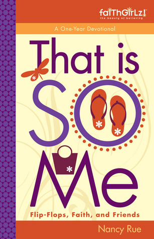 That Is So Me by Nancy Rue