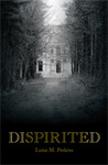 Dispirited by Luisa M. Perkins