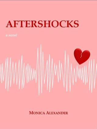 Aftershocks by Monica Alexander