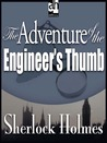 The Adventure of the Engineer's Thumb (The Adventures of Sherlock Holmes, #9)