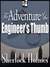 The Adventure of the Engineer's Thumb by Arthur Conan Doyle
