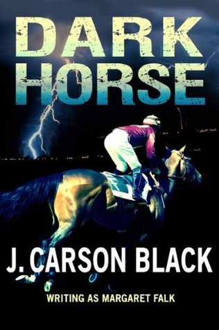 Dark Horse by J. Carson Black